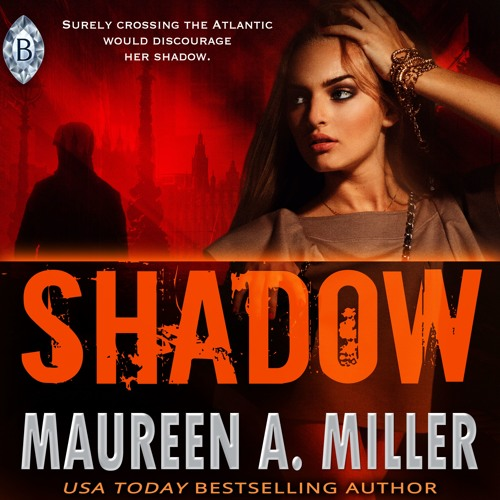 Shadow MaureenAMiller Audio Excerpt