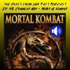 Episode 46: Mortal Kombat Movie Commentary