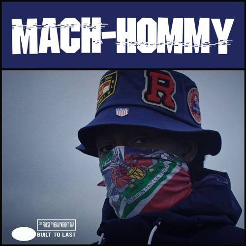 MACH HOMMY Built To Last Mix