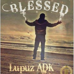 Im Blessed  X Lupuz ADK X RPG Music