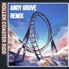 JOWST, Manel Navarro & Maria Celin - Roller Coaster Ride (Andy Grove Remix)