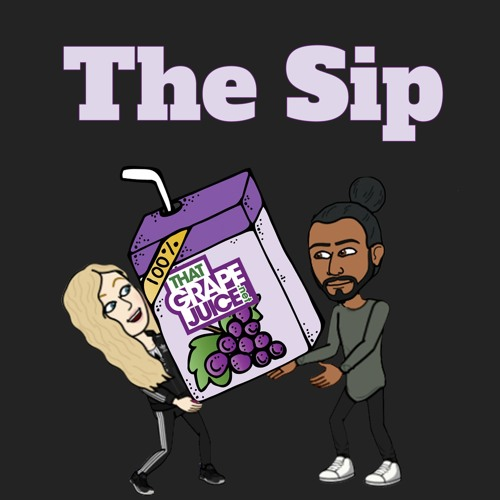 The Sip: Episode 27