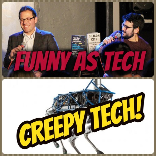Creepy Tech! David & Joe discuss the tech that is spooking us out in 2019