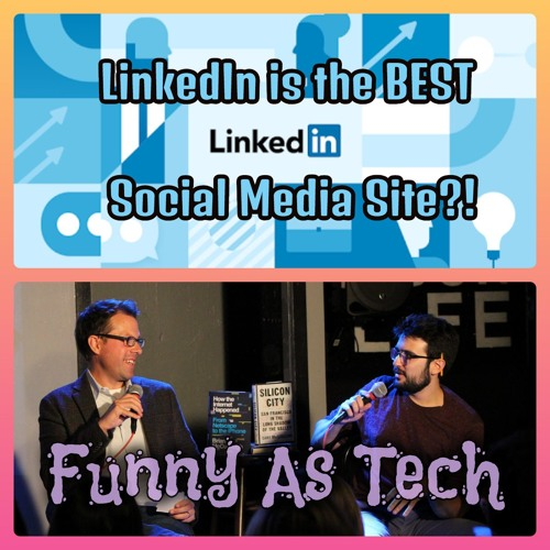 LinkedIn is the BEST social media site?! David & Joe compare with Facebook and Twitter