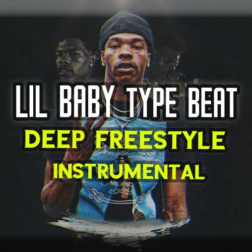 Lil Baby Type Beat Deep Freestyle Instrumental