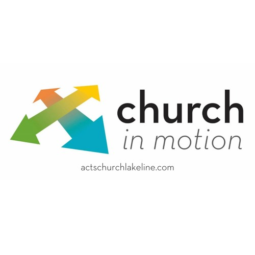 Church In Motion- Reconciliation