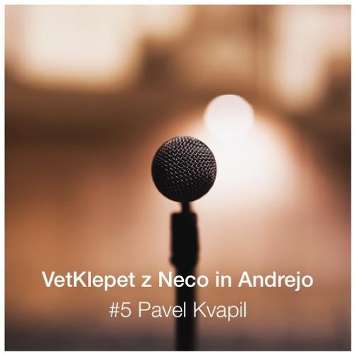 VetKlepet #5 Pavel Kvapil