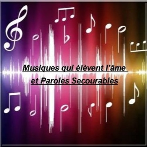 Musiques qui élèvent l'âme et paroles secourables  12 janv 2019