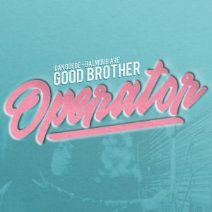 Good Brother - Operator
