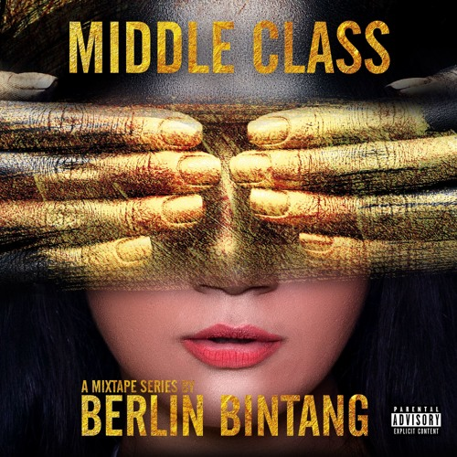 Berlin Bintang - Middle Class