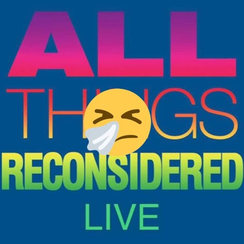 All Things Reconsidered Live #96