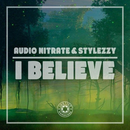 Audio Nitrate & Stylezzy - I Believe   ⚠️OUT NOW⚠️