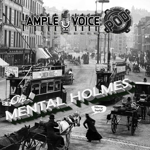 01/05 - Mental Holmes I - Jim The Slipper