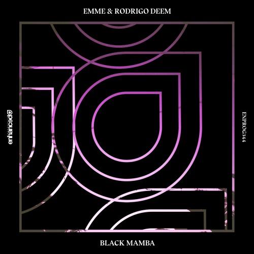 Emme & Rodrigo Deem - Black Mamba [OUT NOW]