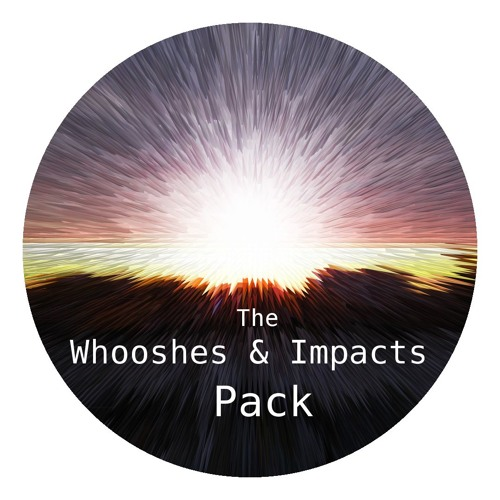 The Whooshes & Impacts Pack - Demo