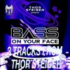 Download Thor Steiger (DIFM BASS ON YOUR FACE RADIO)#31NYD Mp3