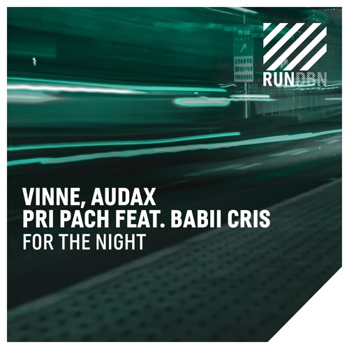 David Guetta's support of VINNE, Audax, Pri Pach ft. Babii Cris - For The Night