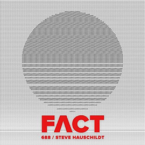 FACT mix 688 - Steve Hauschildt (Jan '19)