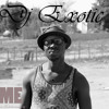 DJ EXOTIC SA LIVE(_One_hour Afro house music  -_presented_by MYSTIC MUSIC ENTERTAINMENT )(2018)