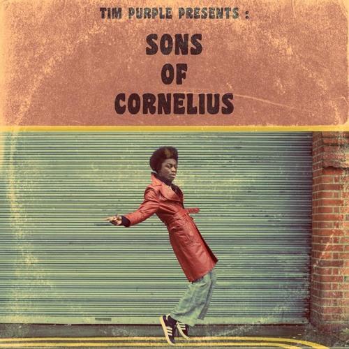 Tim Purple presents : Sons Of Cornelius