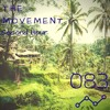 The Movement Podcast by Alberto JAM | 083 (Second Hour)