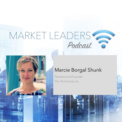 Market Leaders Podcast Ep 39: Using Competitive Intelligence To Drive Change ft. Marcie Shunk
