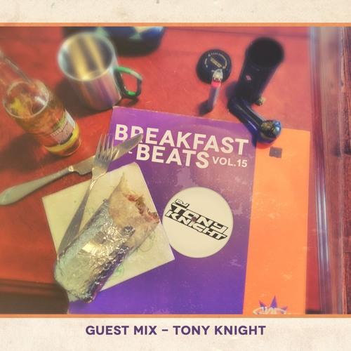 Breakfast & Beats Vol.15 - Tony Knight