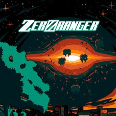 ZeroRanger - Unstopping
