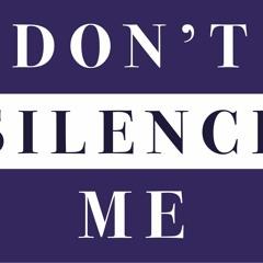 Don't Silence Me Pre MX