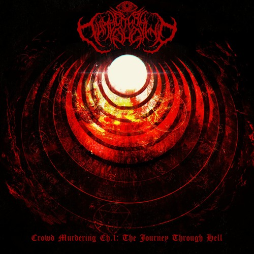 VA - Crowd Murdering Ch.1 The Journey Through Hell (EP) 2019