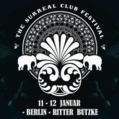 Felix Eul - 3000Grad The Surreal Club Festival 3019 @ Ritter Butzke