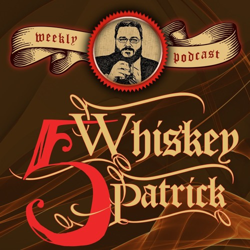 Five Whiskey Patrick Episode 3 - Lillie Fish