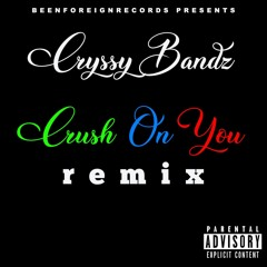 Crush On You (Remix)