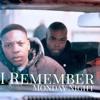 Monday Night - I Remember
