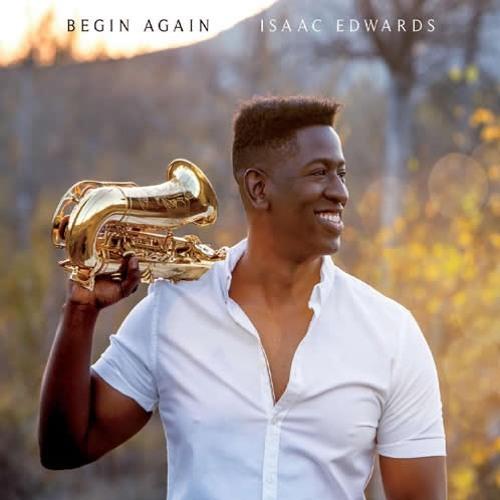 Isaac Edwards : Begin Again