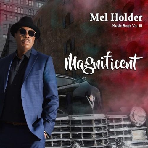 Mel Holder : Music Book III - Magnificent