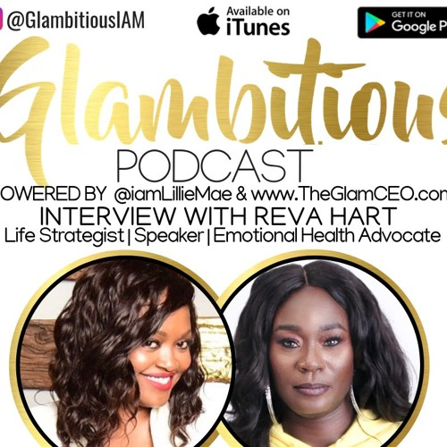 Ep. 61 Interview with Life Strategist & Speaker Reva Hart