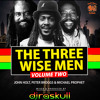 The Three Wise Men Vol 2- DJ Raskull Supremacy Sounds.