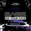Download Thor Steiger (DIFM BASS ON YOUR FACE RADIO)#32 Mp3