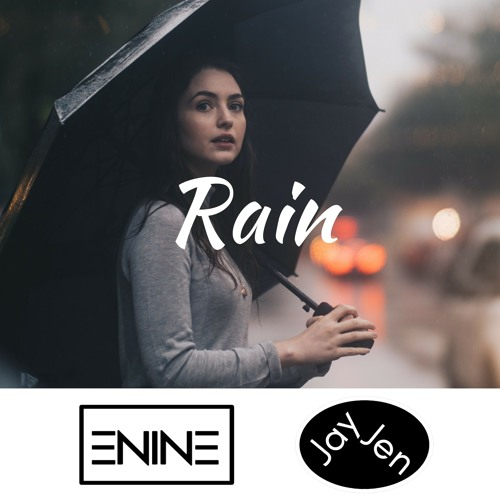 Enine & JayJen - Rain (No Copyright Music)