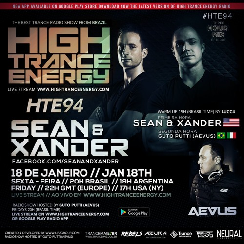 Guto Putti (Aevus) Pres. High Trance Energy Ep.094 - Guest Mix  Sean & Xander (1st Hour)