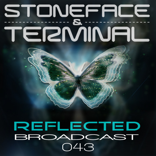 The DJ's Stoneface & Terminal Reflected Broadcast 43