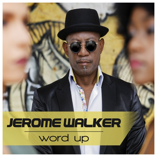 Jerome Walker  - Word Up (Steve Cypress Remix)