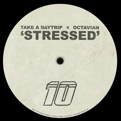 Stressed ft. Octavian