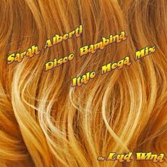 Sarah Alberti Disco Bambina Italo Mega Mix 1