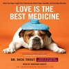 Love Is The Best Medicine By Nicholas Trout Audiobook Excerpt