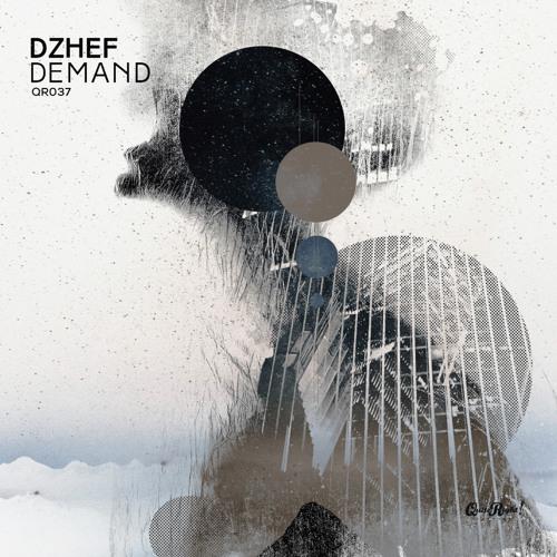 DZHEF - Demand (Original Mix)