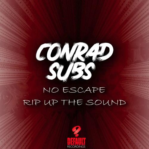 Conrad Subs - No Escape / Rip Up The Sound (EP) 2019