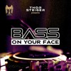 Download Thor Steiger (DIFM BASS ON YOUR FACE RADIO)#33 Mp3