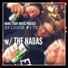MSMP 170: The Nadas (Part 1)
